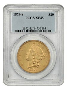 1874 S $20 PCGS XF45   LIBERTY DOUBLE EAGLE   GOLD COIN