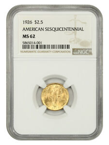 1926 AMERICAN SESQUICENTENNIAL $2 1/2 NGC MS62
