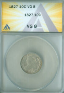 1827 CAPPED BUST DIME ANACS VG 8 FREE S/H  2127233
