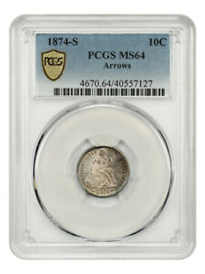 1874 S 10C PCGS MS64  ARROWS   S MINT ISSUE   LIBERTY SEATED DIME