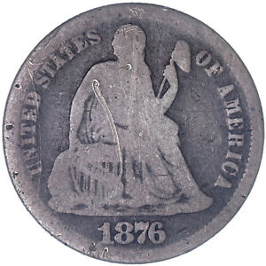 1876 CC SEATED LIBERTY DIME 90  SILVER ABOUT GOOD SCRATCHED SEE PICS B567