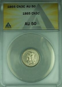 1865 3 CENT NICKEL 3CN ANACS AU 50 STRONG CLASHED DIES   39