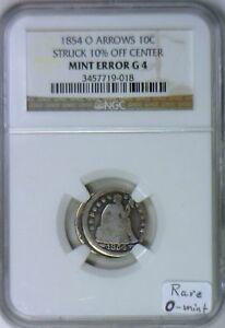 Click now to see the BUY IT NOW Price! 1854 O ARROWS SEATED DIME 10  OFF CENTER MINT ERROR NGC G 4;  O MINT