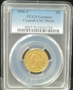 Click now to see the BUY IT NOW Price! 1856 C NO MOTTO CHARLOTTE $5 GOLD   PCGS UNC. DETAIL  CLEANED EXCEEDINGLY