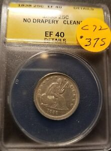 1838 EF40 CERTIFIED SEATED LIBERTY QUARTER C72