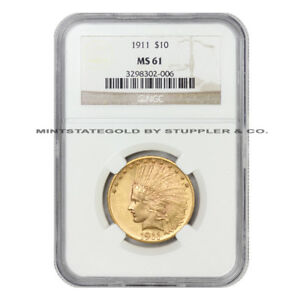1911 $10 INDIAN NGC MS61 PHILADELPHIA MINTED GOLD EAGLE UNCIRCULATED COIN