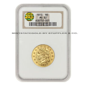1813 $5 CAPPED HEAD TO LEFT LIBERTY NGC MS62 PQ APPROVED GOLD HALF EAGLE CHOICE