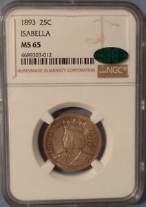 Click now to see the BUY IT NOW Price! 1893 ISABELLA QUARTER MS65 NGC CAC