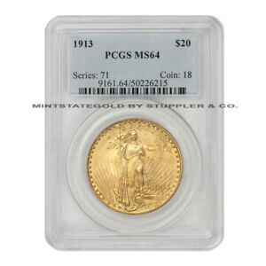 1913 $20 SAINT GAUDENS PCGS MS64 CHOICE PHILADELPHIA GOLD DOUBLE EAGLE COINSTATS