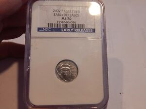 2007 TENTH OUNCE PLATINUM EAGLE NGC GRADED MS70 EARLY RELEASE