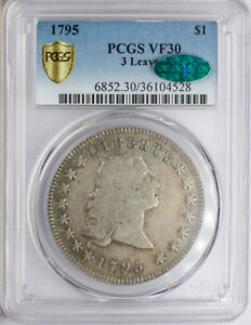 1795 FLOWING HAIR SILVER DOLLAR. PCGS VF30  3 LEAVES  CAC STICKER