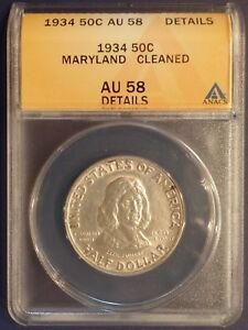 1934 SILVER MARYLAND COMMEMORATIVE HALF DOLLAR   ANACS AU58 DETAILS  CLEANED
