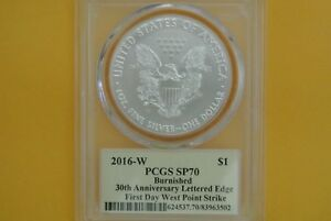 2016 W SILVER EAGLE PCGS SP70 FIRST DAY OF ISSUE T. CLEVELAND SIGNED 30TH ANN
