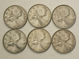 CANADA 25 CENTS 1943 1944 1949 1950 1951 1952 LOT OF 6 1644