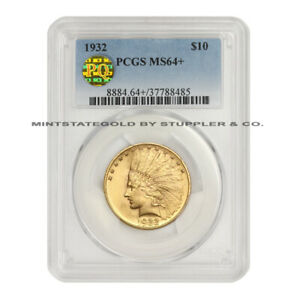 1932 $10 GOLD INDIAN PCGS MS64  PQ APPROVED PLUS GRADED EAGLE TEN DOLLAR COIN