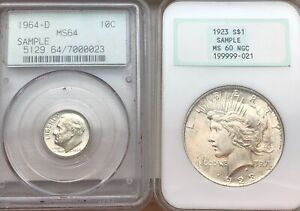 2  U.S. SILVER SAMPLE COINS 1923  $1.00 MS 60 NGC 1964 D 10C MS64 PCGS