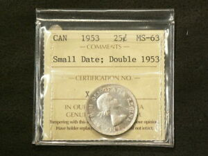 Click now to see the BUY IT NOW Price! 1953 CANADA 25 CENTS ICCS SMALL DATE DOUBLE DATE VARIETY MS 63 3048
