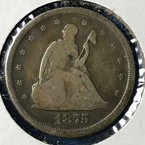 1875 S 20C TWENTY CENT PIECE  49380
