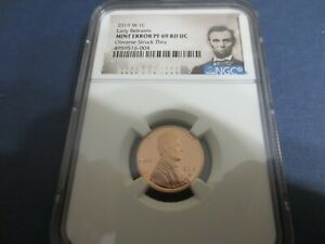 2019 W PROOF LINCOLN CENT NGC PF69 MINT ERROR OBVERSE STRUCK THRU LINCOLN LABEL.