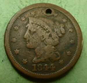 1844 LARGE CENT   LC44 HOLED