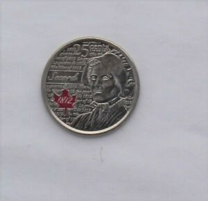 2013 CANADA QUARTER SECORD WAR OF 1812 RED COLOURED COLOR 25 CENTS CIRCULATED