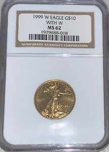 1999 WITH W MINTMARK $10 GOLD EAGLE NGC MS62 ERROR