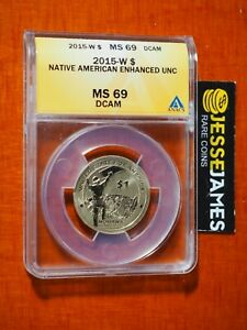 2015 W $1 ENHANCED UNCIRCULATED SACAGAWEA DOLLAR ANACS MS69 DCAM