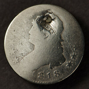 1818 25C CAPPED BUST QUARTER EARLY U.S COIN LOTQ598