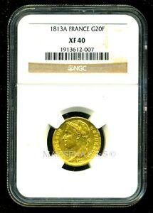 FRANCE 1813 A NAPOLEON I GOLD COIN 20 FRANCS   NGC CERTIFIED GENUINE XF 40
