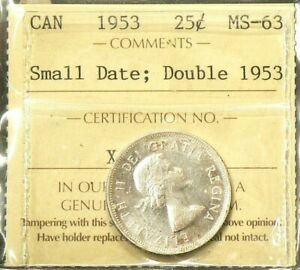 Click now to see the BUY IT NOW Price! 1953 CANADA 25 CENTS ICCS SMALL DATE DOUBLE DATE MS 63 3048