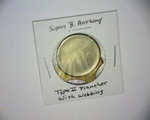 SUSAN B. ANTHONY TYPE 2 PLANCHET WITH COIN WEBBING INCLUDED<>US ERROR