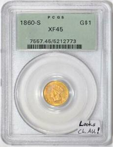 1860 S GOLD DOLLAR PCGS XF 45; LOOKS CHOICE AU  OLD GREEN HOLDER