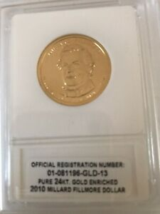 2010 MILLARD FILLMORE DOLLAR 24KT GOLD ENRICHED IN PLASTIC CASE