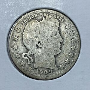 1909 P BARBER SILVER QUARTER IN NICE HISTORIC CONDITION
