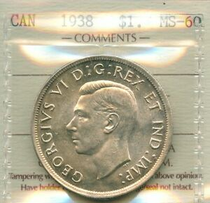 1938 SILVER DOLLAR ICCS MS 60 ONLY 90 304  DATE UNC GEORGE VI CANADA $1.00