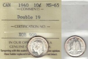 1940 ICCS MS65 10 CENTS DOUBLE 19 CANADA TEN DIME SILVER