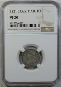 1821 CAPPED BUST DIME   NGC VF20  NGC ATTRIBUTION ERROR