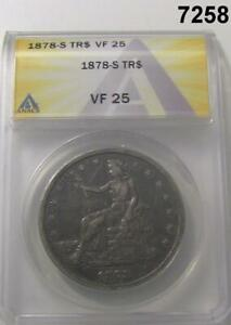 1878 S TRADE SILVER DOLLAR ANACS CERTIFIED VF25  7258