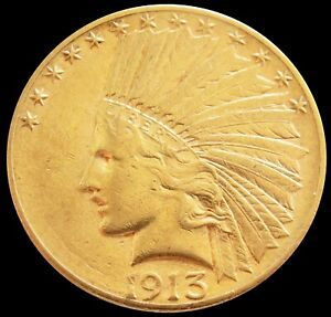 1913 S GOLD US $10 INDIAN HEAD EAGLE COIN ABOUT UNCIRCULATED CONDITION