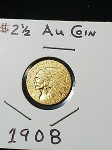 1908  AMERICAN INDIAN QUARTER EAGLE $2.5 GOLD COIN  UNC   12 PICS     0 SHIPPING