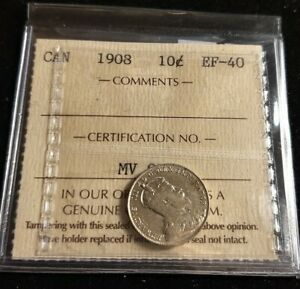 CANADA 1908 10 CENTS ICCS GRADE CERTIFIED EF 40 HIGH GRADE STERLING SILVER COIN
