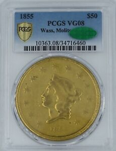 Click now to see the BUY IT NOW Price! 1855 $50 GOLD WASS MOLITOR VG 8 PCGS CAC LOW BALL