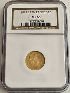 2  1915 S  PAN PACIFIC $2.50 GOLD COINS: NGC MS 65 & PCGS MS 66 SEE OTHER COINS