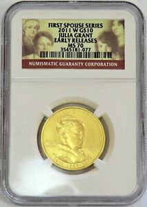 2011 W GOLD $10 JULIA GRANT SPOUSE 1/2 OZ 2 892 COIN NGC MS 70 EARLY RELEASES