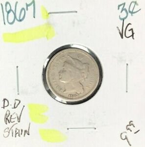 1867 THREE CENT NICKEL   VG   REV. STAIN  NICE COIN  REF D/D
