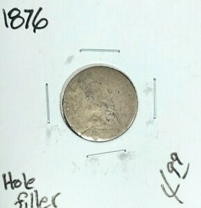 1876 SEATED LIBERTY HALF DIME   HOLE FILLER  NICE COIN