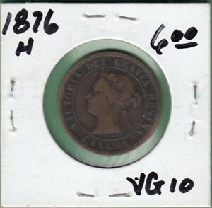 1876 H CANADA LARGE ONE CENT COIN   VG 10
