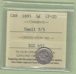 1885 CANADIAN 5 CENTS SILVER COIN   SMALL 5/5   ICCS GRADED VF 20