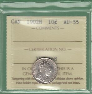 1902 H CANADA 10 CENTS SILVER COIN   ICCS GRADED AU 55