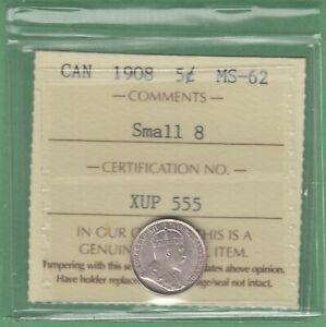 1908 CANADA 5 CENTS SILVER COIN   SMALL 8   ICCS GRADED MS 62